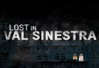 LOST IN VAL SINESTRA – Case Study Cannes